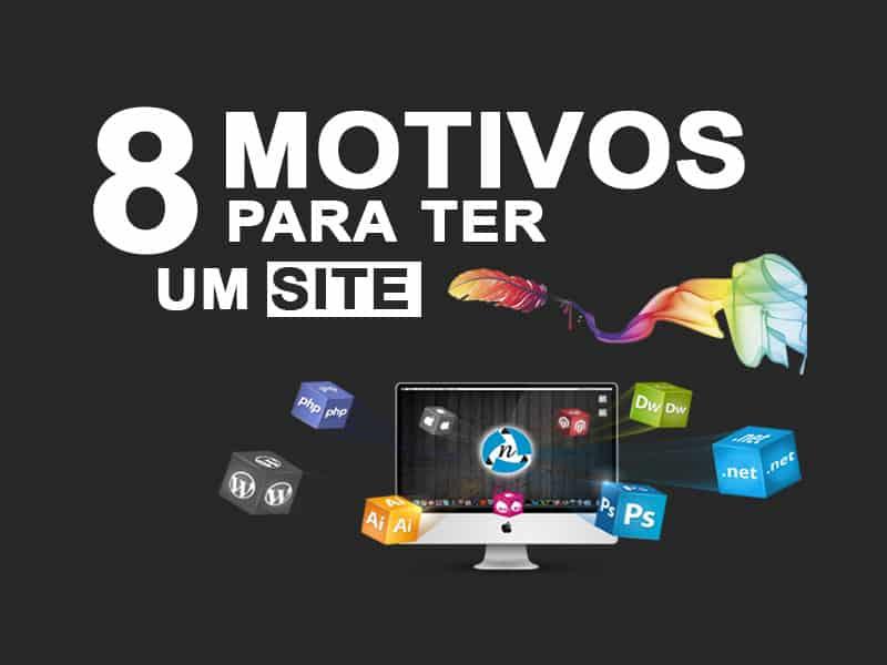 8 Motivos para ter um site